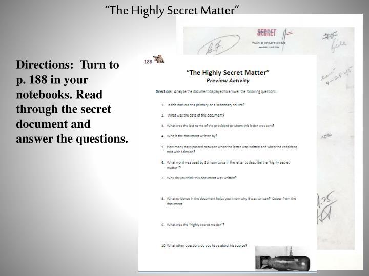 """The Highly Secret Matter"""