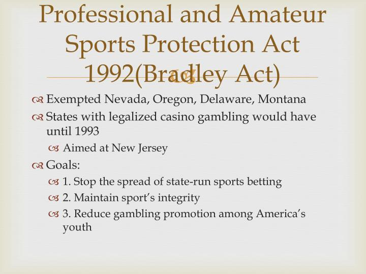 Bradley act sports gambling ion saliu gambling systems