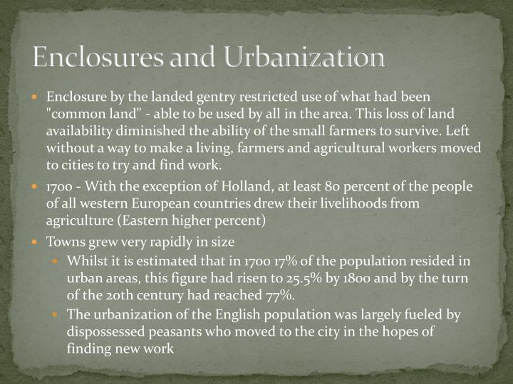 Enclosures and Urbanization