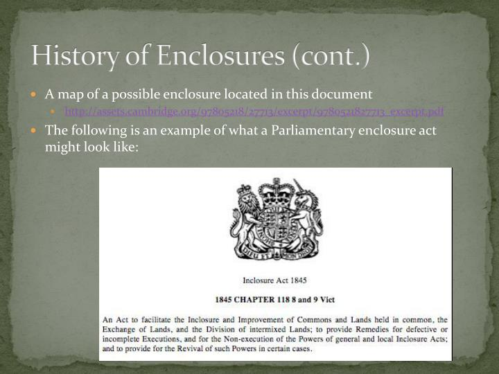 History of Enclosures (cont.)
