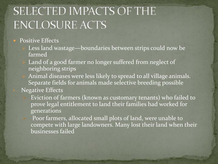 SELECTED IMPACTS OF THE ENCLOSURE ACTS