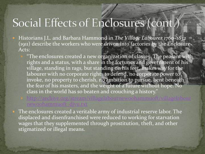 Social Effects of Enclosures (cont.)