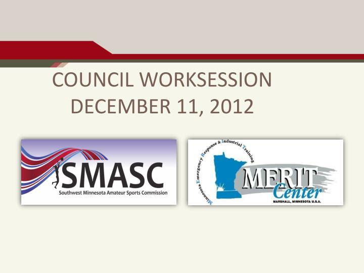 council worksession december 11 2012