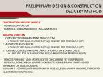 preliminary design construction delivery method