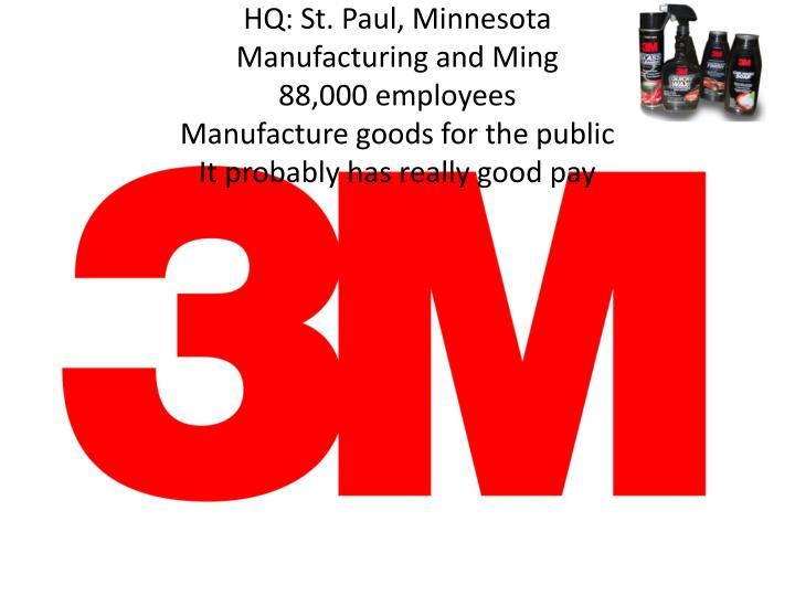 HQ: St. Paul, Minnesota