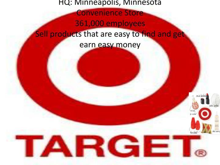 HQ: Minneapolis, Minnesota