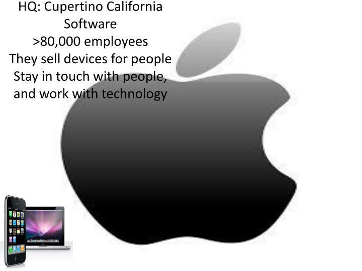HQ: Cupertino California