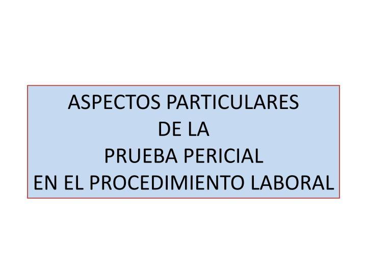 ASPECTOS PARTICULARES