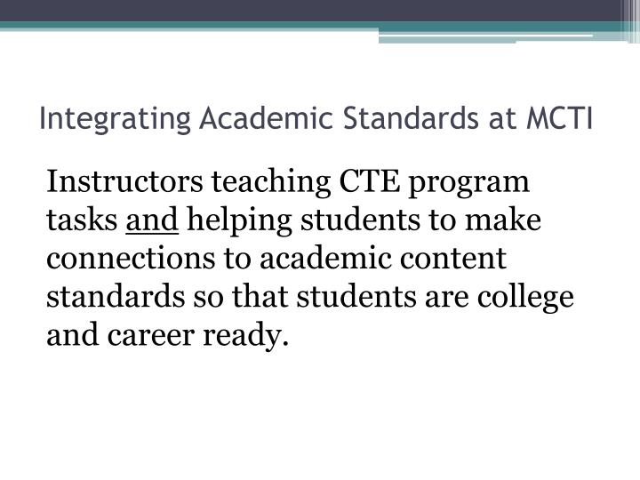 Integrating Academic Standards at MCTI