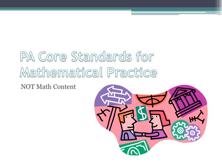 PA Core Standards for Mathematical Practice