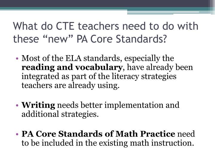"What do CTE teachers need to do with these ""new"""