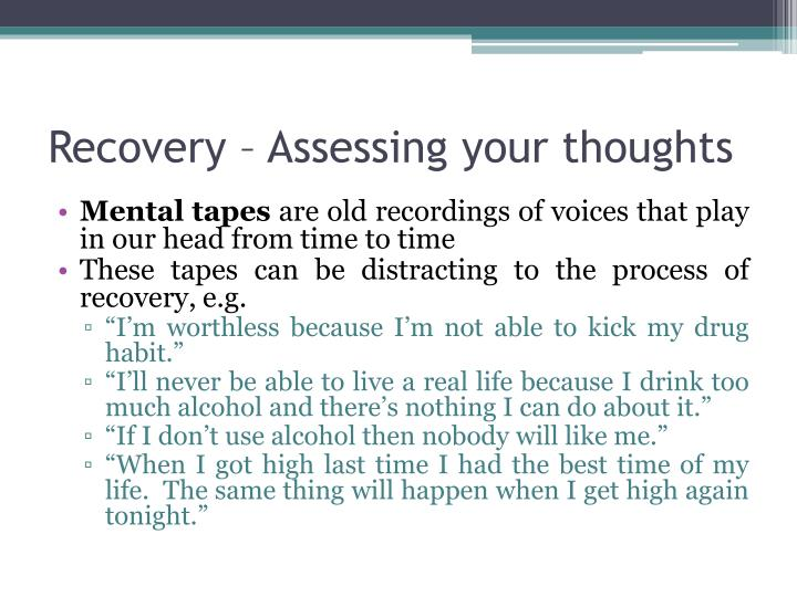 Recovery – Assessing your thoughts