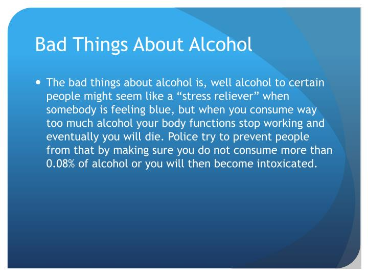 Bad Things About Alcohol