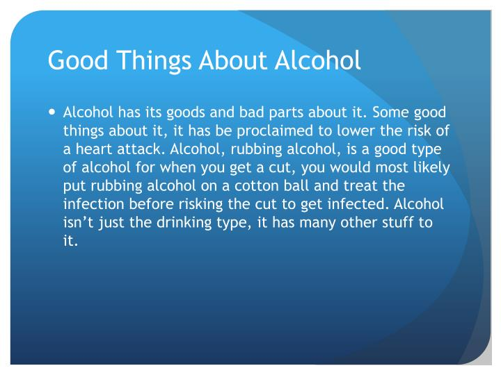 Good Things About Alcohol