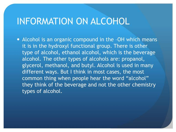 INFORMATION ON ALCOHOL