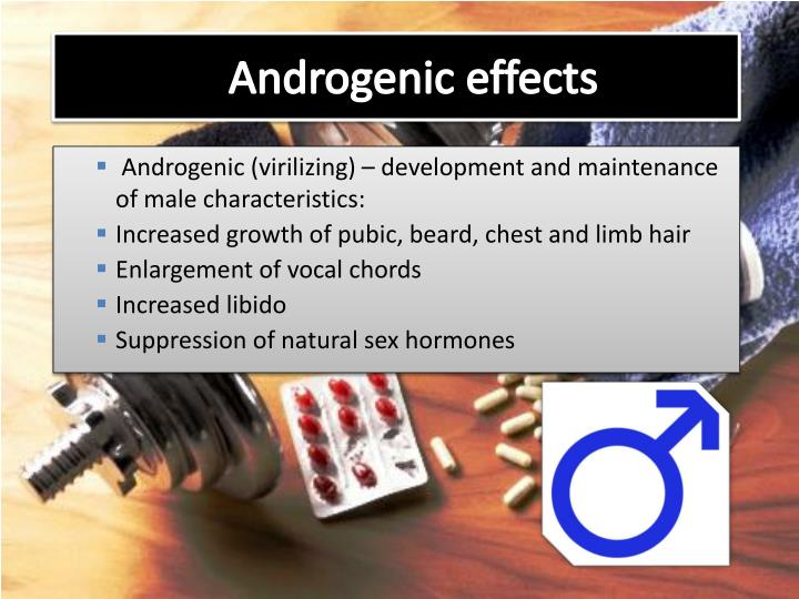 Androgenic effects