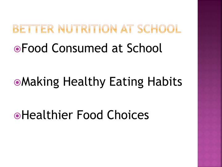 Better Nutrition at school