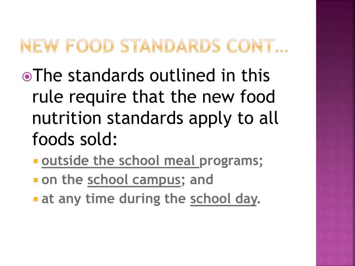 New Food Standards Cont…