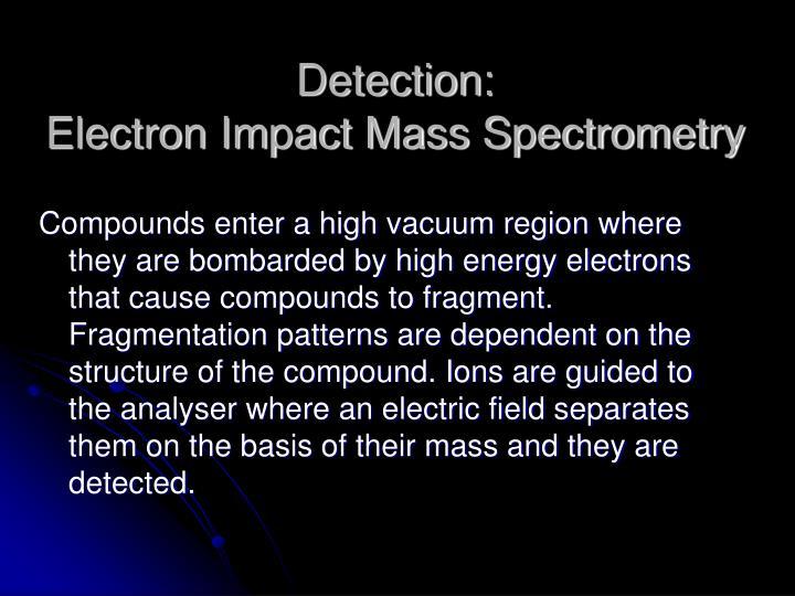 Detection: