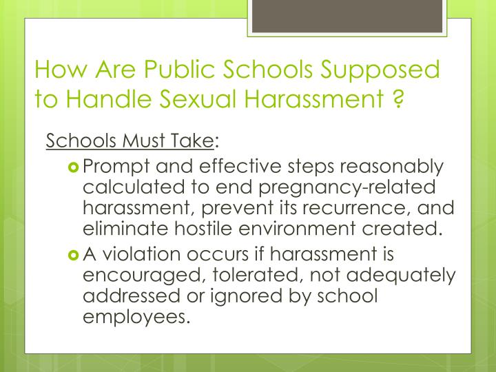 How Are Public Schools Supposed to Handle Sexual Harassment ?
