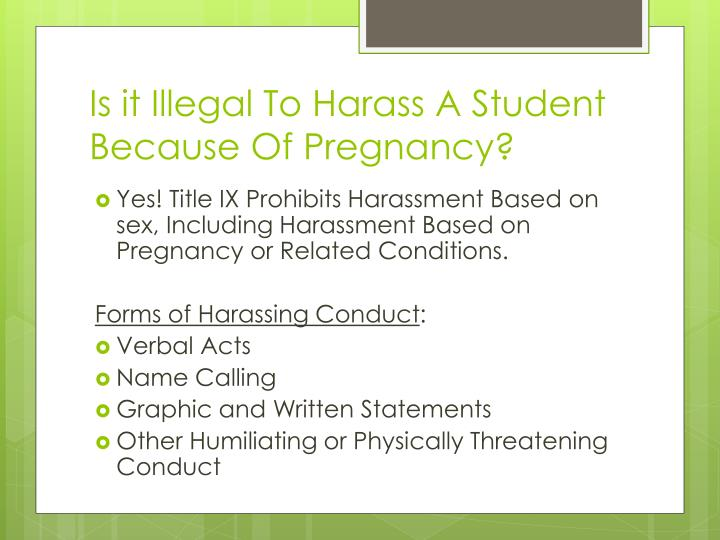 Is it Illegal To Harass A Student Because Of Pregnancy?