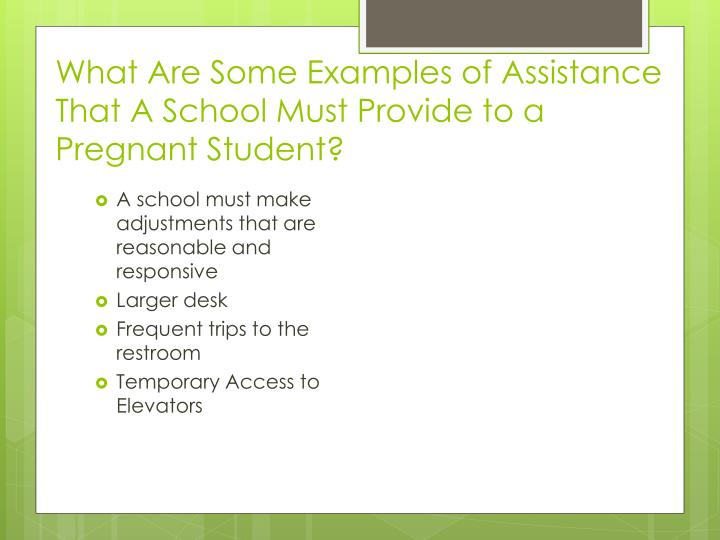 What Are Some Examples of Assistance That A School Must Provide to a Pregnant Student?