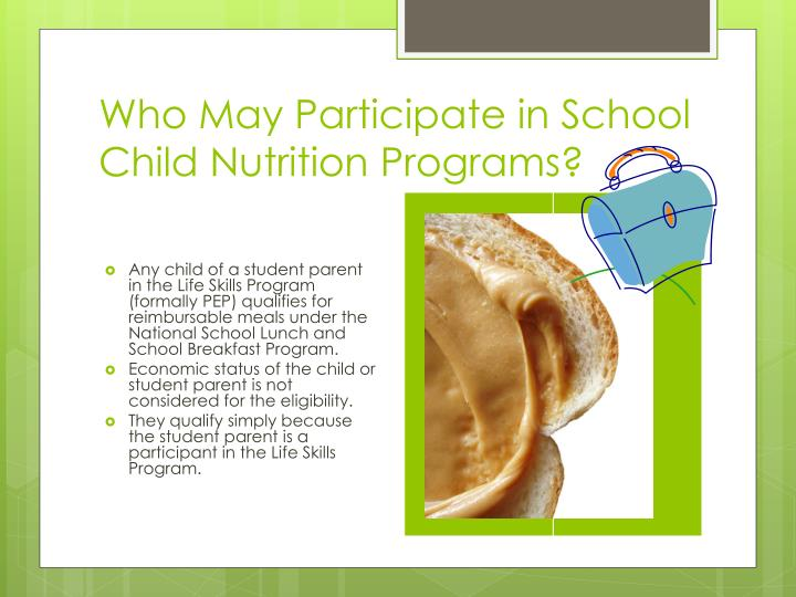 Who May Participate in School Child Nutrition Programs?