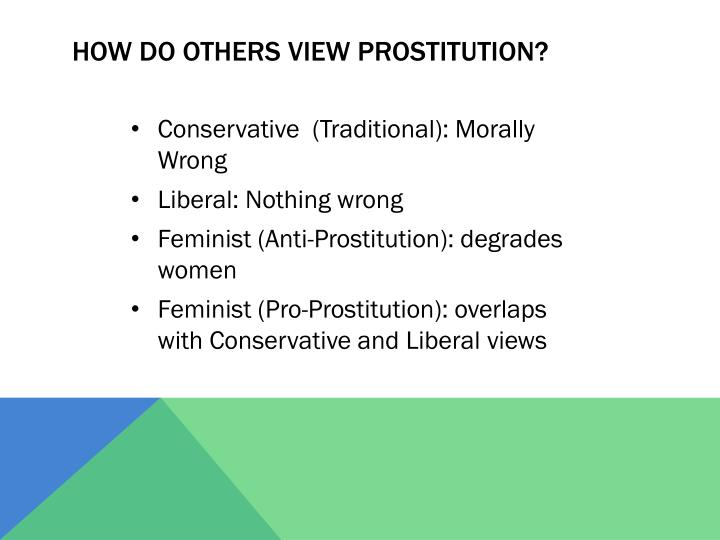 How do others view prostitution?