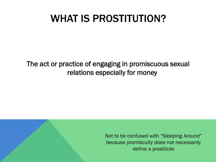 What is prostitution?