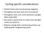 cycling specific considerations