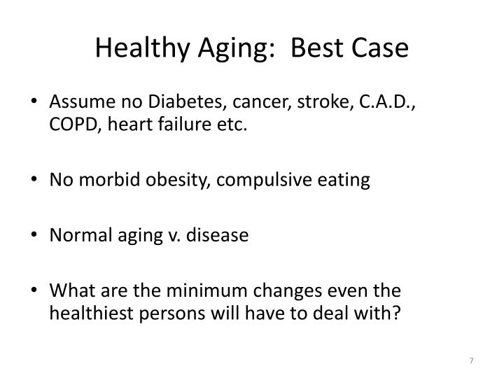 Healthy Aging:  Best Case