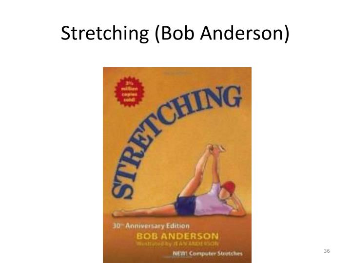 Stretching (Bob Anderson)