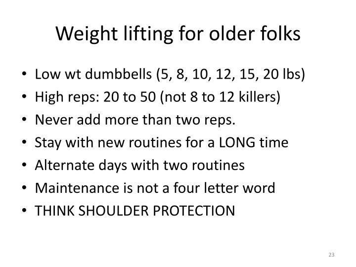 Weight lifting for older folks