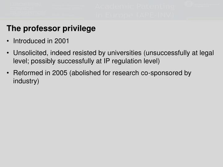 The professor privilege