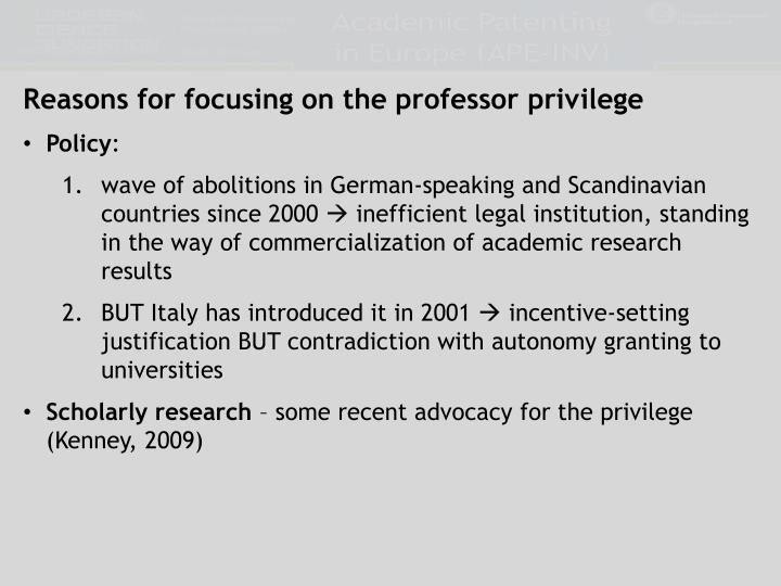 Reasons for focusing on the professor privilege