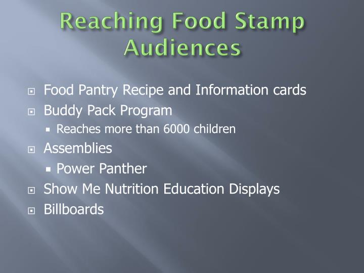 Reaching Food Stamp Audiences