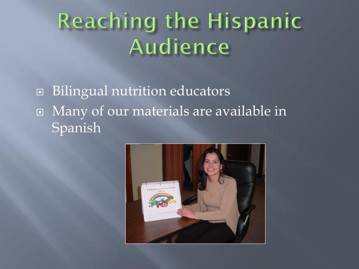 Reaching the Hispanic Audience