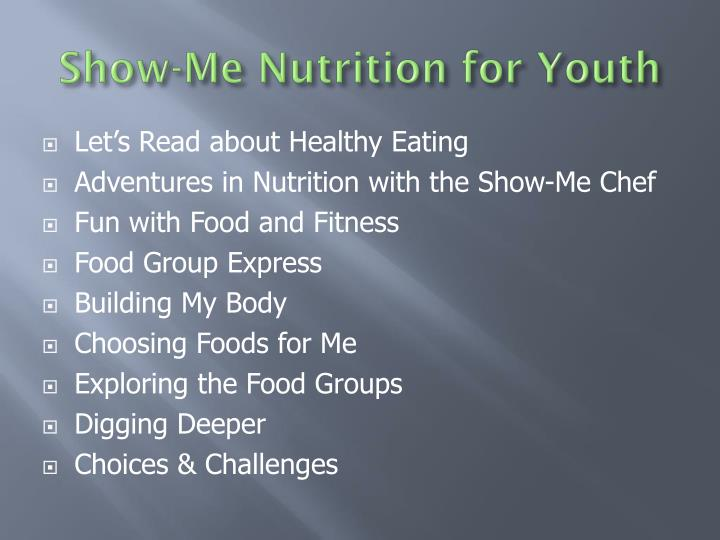 Show-Me Nutrition for Youth