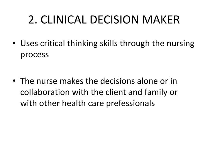 2. CLINICAL DECISION MAKER