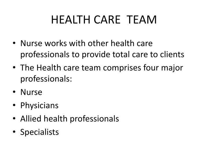 HEALTH CARE  TEAM