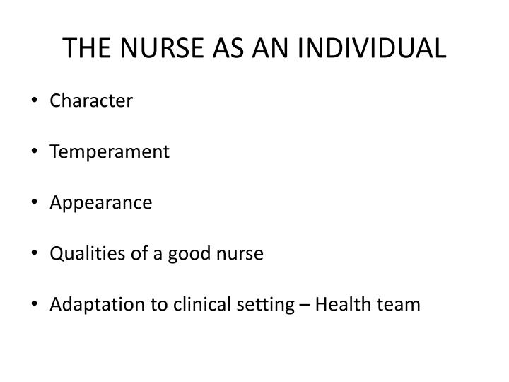 THE NURSE AS AN INDIVIDUAL