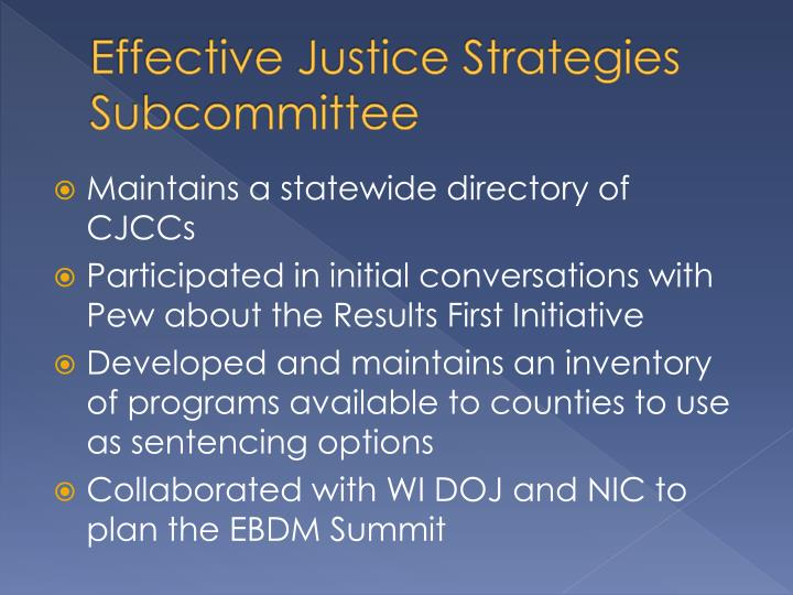 Effective Justice Strategies Subcommittee