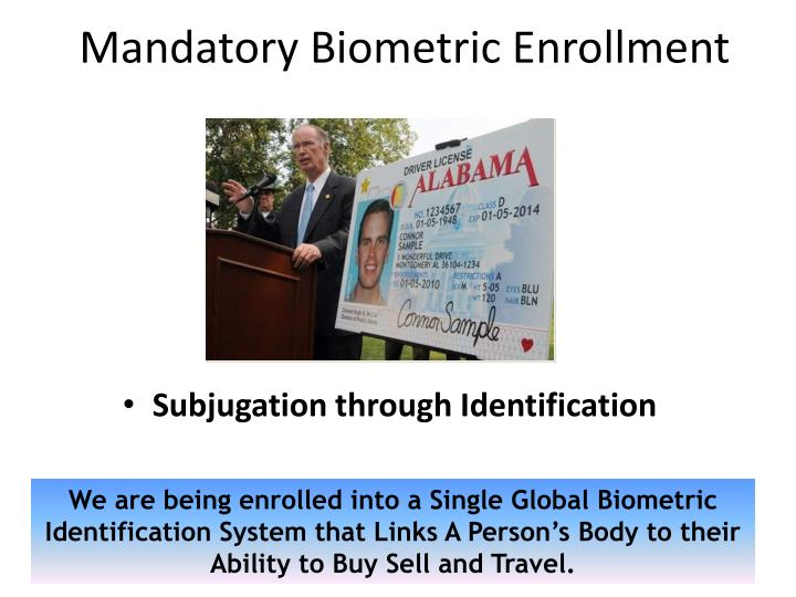 Mandatory Biometric Enrollment