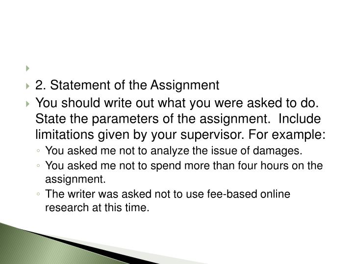 2. Statement of the Assignment