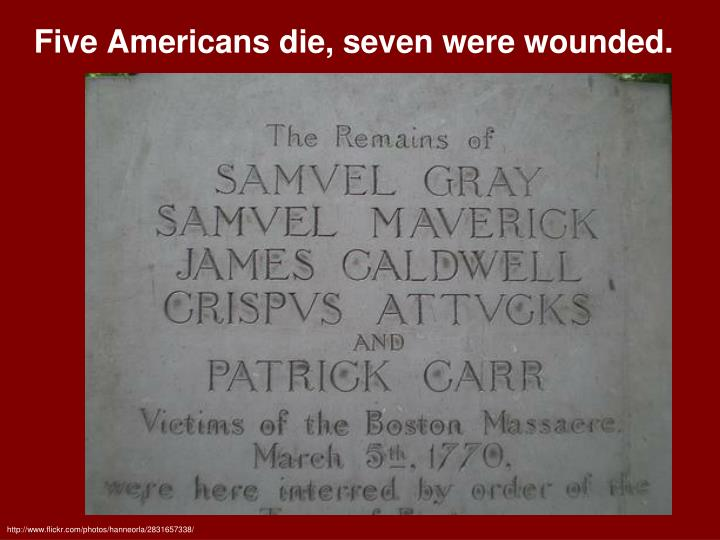 Five Americans die, seven were wounded.