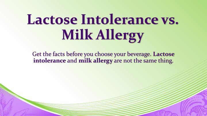 Lactose Intolerance vs. Milk Allergy