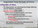 important time periods of china5