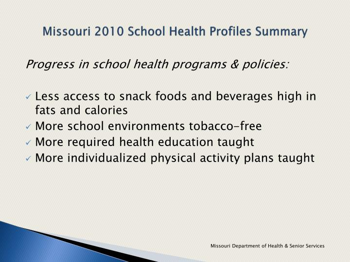 Missouri 2010 school health profiles summary1