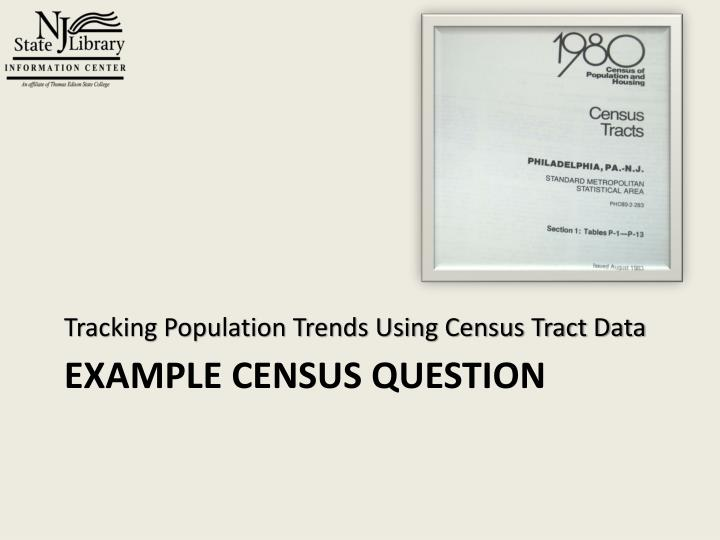 Tracking Population Trends Using Census Tract Data