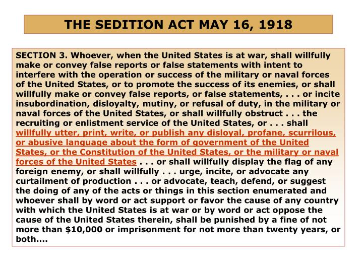 THE SEDITION ACT MAY 16, 1918